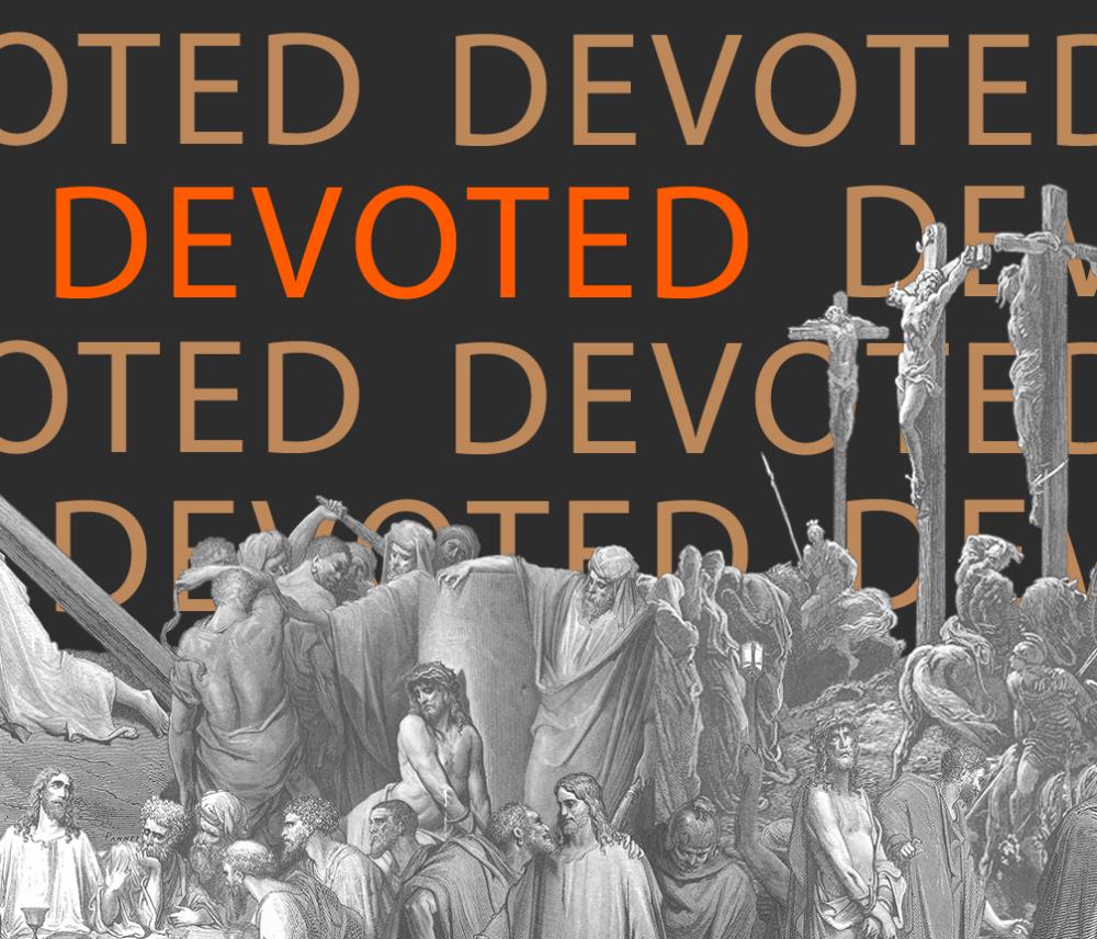 Devoted – April 19
