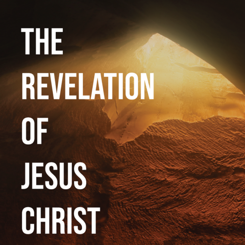 The Revelation of Jesus Christ – October 25